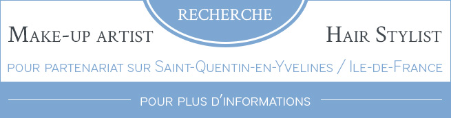Recherche partenariat - Make Up Artist - Hair Stylist